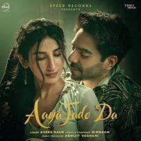 download Aaya Jado Da Asees Kaur mp3 song