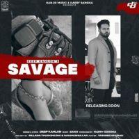 download Savage Deep Kahlon mp3 song