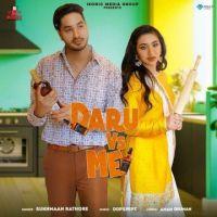 download Daru Vs Me Sukhmaan Rathore mp3 song