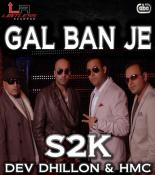 download Gal Ban Je S2K mp3 song
