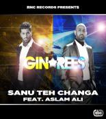 download Sanu Teh Changa Gin,Rees mp3 song