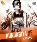 download Mittro Punjabiya De Manak-E mp3 song