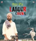 Labour Chowk songs mp3