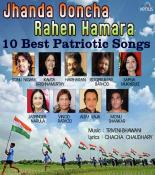 Jhanda Ooncha Rahen Hamara Songs By Roop Kumar Rathod All Hindi Mp3 Album