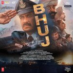 Bhuj The Pride Of India songs mp3