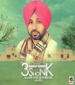 download 3 Shonk Jagdeep Guraya mp3 song